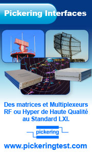Pickering Interfaces - Des Matrices et Multiplexeurs RF / Hyperfréquence de haute qualité au standard LXI